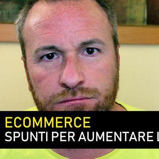 ECOMMERCE: come aumentare le vendite di un ecommerce