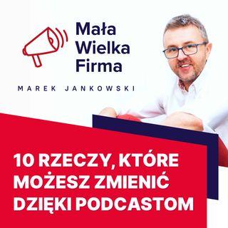322: 10 rzeczy, które możesz zmienić dzięki podcastom