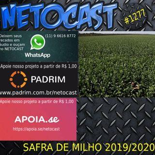 NETOCAST 1277 DE 30/03/2020 - Datagro revisa para cima safra de milho do Brasil deixa de ver recorde para soja