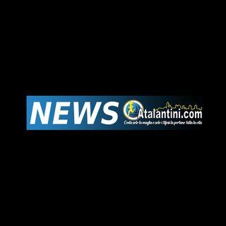 ATALANTINI NEWS - 30 AGOSTO