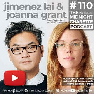 #110 - Jimenez Lai & Joanna Grant of Bureau Spectacular on Architecture and Design