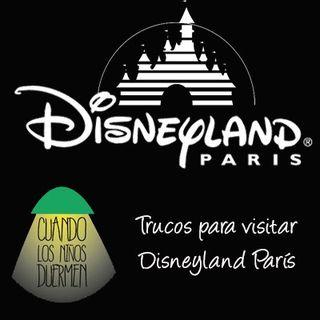 27 Trucos para visitar Disneyland París