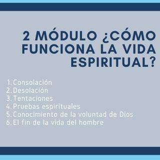 3 La vida dentro de tí. ¿Cómo funciona la vida espiritual?