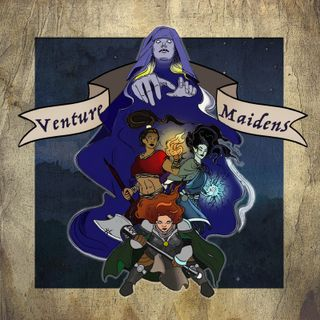 Venture Maidens: Descent Into Doom