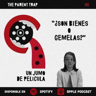 Jumo de Película #02 - The Parent Trap