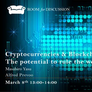 Cryptocurrencies and the Blockchain: The Potential to Rule The World?