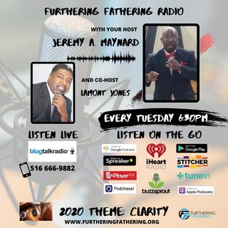 Furthering Fathering Radio - Appreciation: Being Thankful Aware & Increase Value