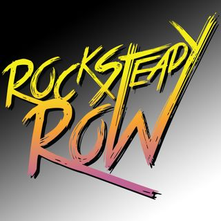 Special Report: Rock Steady Row (2018)