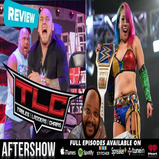 WWE TLC 2018: The Results and Reaction Aftershow