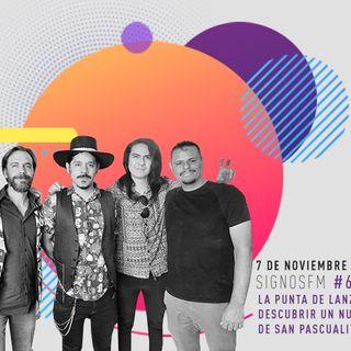SignosFM #618 San Pascualito Rey presenta nueva música