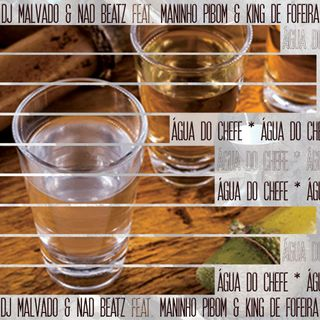 DJ Malvado  Nad Beatz ft. Maninho Pibom  King De Fofera - gua Do Chefe (Afro House)