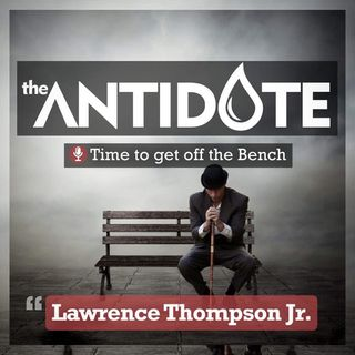 Episode 18 - The Antidote with The Law