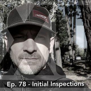Season 6 Finale -  Initial Inspections