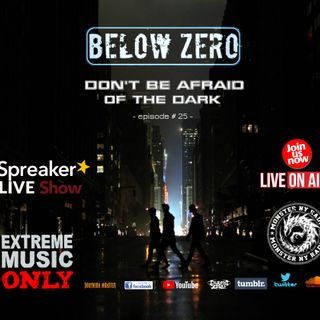 BELOW ZERO - DON'T BE AFRAID OF THE DARK