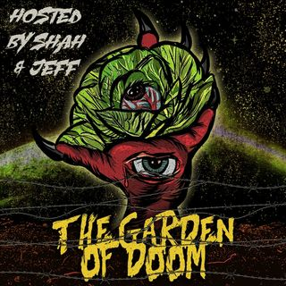Garden Of Doom - Ep. 13 (The Sanctuary Church Feat. Bobby A)