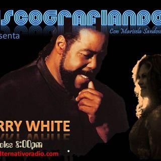 Discografiando la historia y musica de BARRY WHITE