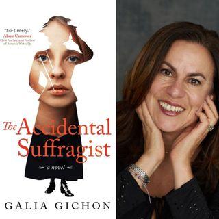 The Accidental Suffragist - Author Galia Gichon on Big Blend Radio