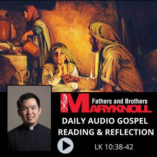 Luke 10:38-42, Daily Gospel Reading and Reflection