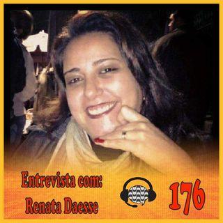 Papo de Calçada #176 Entrevista com Renata Daesse
