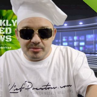 Weekly Weed News 2.0 W/ Kief Preston - Episode 46 - January 27th 2019