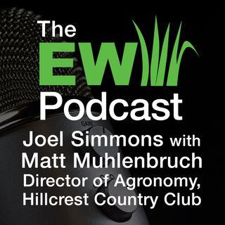 EW Podcast - Joel Simmons with Matt Muhlenbruch