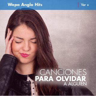 Especial Canciones Olvidar a Alguien