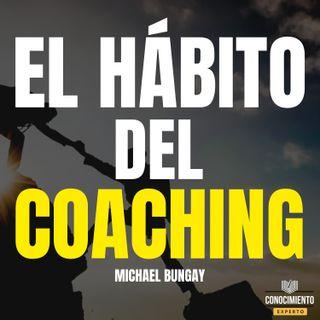 215 - El Hábito del Coaching