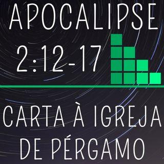 03. CARTA À IGREJA EM PÉRGAMO (Apocalipse 2:12-17)