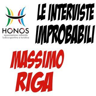 HONOS Intervista Improbabile a Massimo Riga