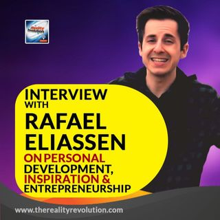 Interview with Rafael Eliassen on Personal Development, Inspiration and Entrepreneurship