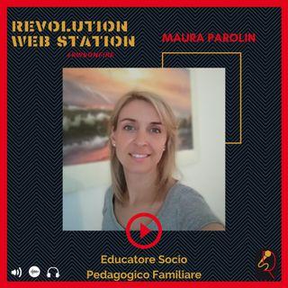 INTERVISTA MAURA PAROLIN - EDUCATORE SOCIO PEDAGOGICO DOMICILIARE