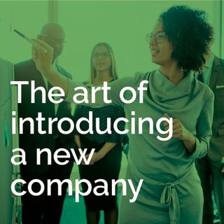 The art of  introducing a new company