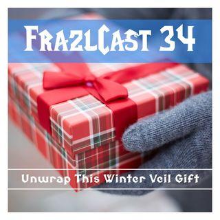 FC 034: Unwrap This Winter Veil Gift