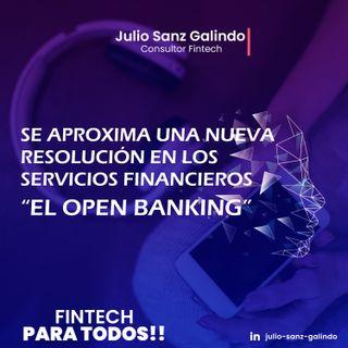 """Se aproxima una nueva revolución en los servicios financieros: """"El Open Banking"""""""