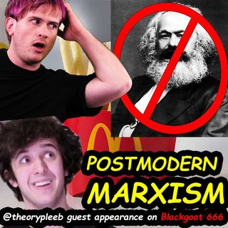 Postmodern Marxism with Blackgoat 666 [Bookchin, Derrida, Jameson] pt. 1