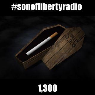 #sonoflibertyradio - 1,300