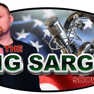 The Big Sarge Show EP 147 (To Impeach or Not To Impeach?)