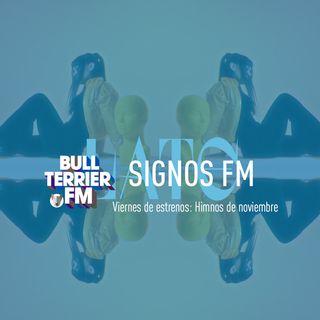 SignosFM #856 Viernes de estrenos: Himnos de noviembre