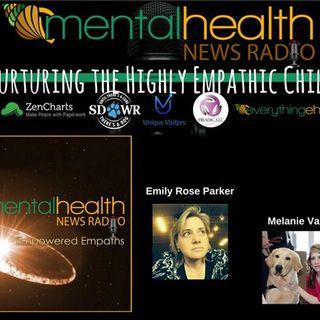 Empowered Empaths: Nurturing the Highly Empathic Child