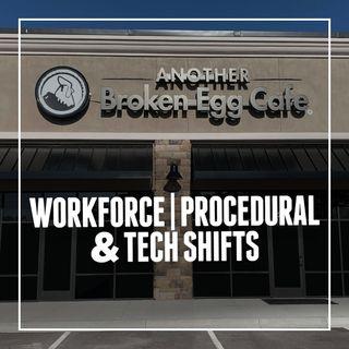 145. Workforce, Procedural & Tech Shifts | Another Broken Egg Cafe