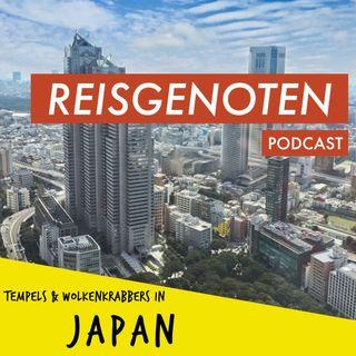 E05 Japan: hypermodern, eeuwenoude tradities en waarom je Kioto ook kan overslaan (repost)