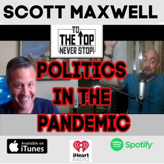 He picked Trump To Win, before anybody else did. - Orlando Sentinel Columnist - Scott Maxwell - Politics In The Pandemic