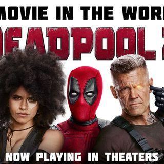 Damn You Hollywood: Deadpool 2