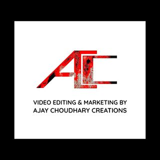 Video editing & Marketing by Ajay Choudhary Creations