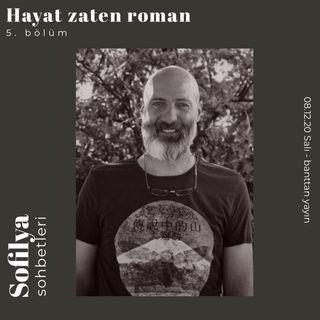 Ismail Gezgin ile mit, masal ve hikayenin arkeolojisi üzerine...