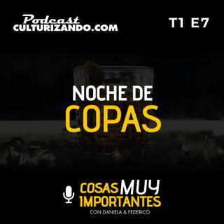 Noche de Copas - Cosas muy importantes - T1 E7