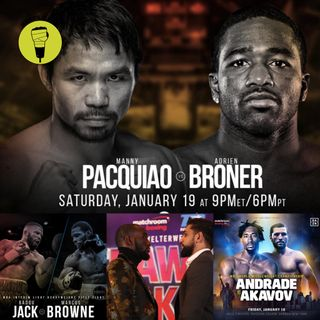 Pacquiao v Broner - Preview!! 2018 highlights 2019