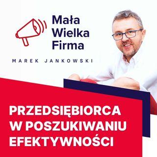 240: Efektywny przedsiębiorca – Andrzej Koniuk