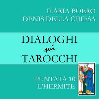 Dialoghi sull'Eremita, la decima carta dei Tarocchi di Marsiglia