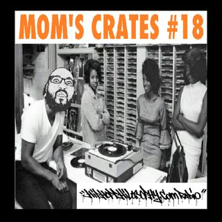 Mom's Crates #18 - HipHop Philosophy Radio LIVE